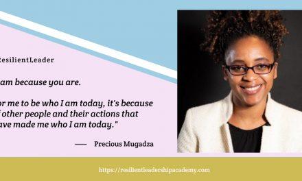 Resilient Leadership with Precious Mugadza