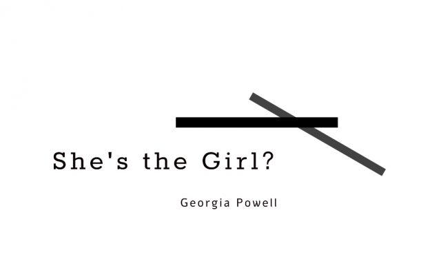 She's The Girl? – Expressions of Gender Equity Project
